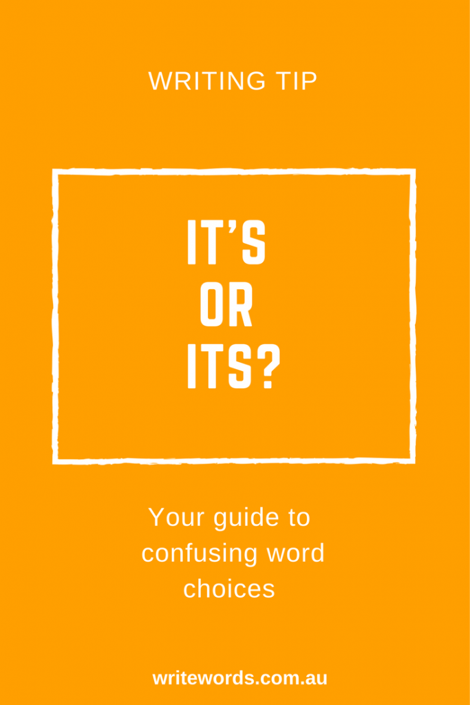 Word choice and avoiding confusion – here's my quick tip on how to differentiate between its and it's