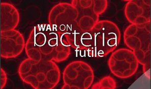 10 Research - War on bacteria futile THUMB