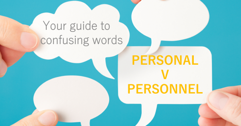 Thought bubbles with text overlay – Personal v Personnel – Your guide to confusing words