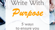 Write with purpose