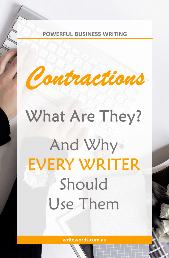 Why use contractions when writing for business? Discover the benefits of shortening your words when writing emails, Facebook updates or blog posts. #contractions #writing