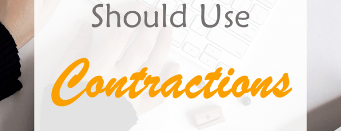 Why every blogger (and business writer) should use contractions when they write. #chatty #friendly #contractions #writing