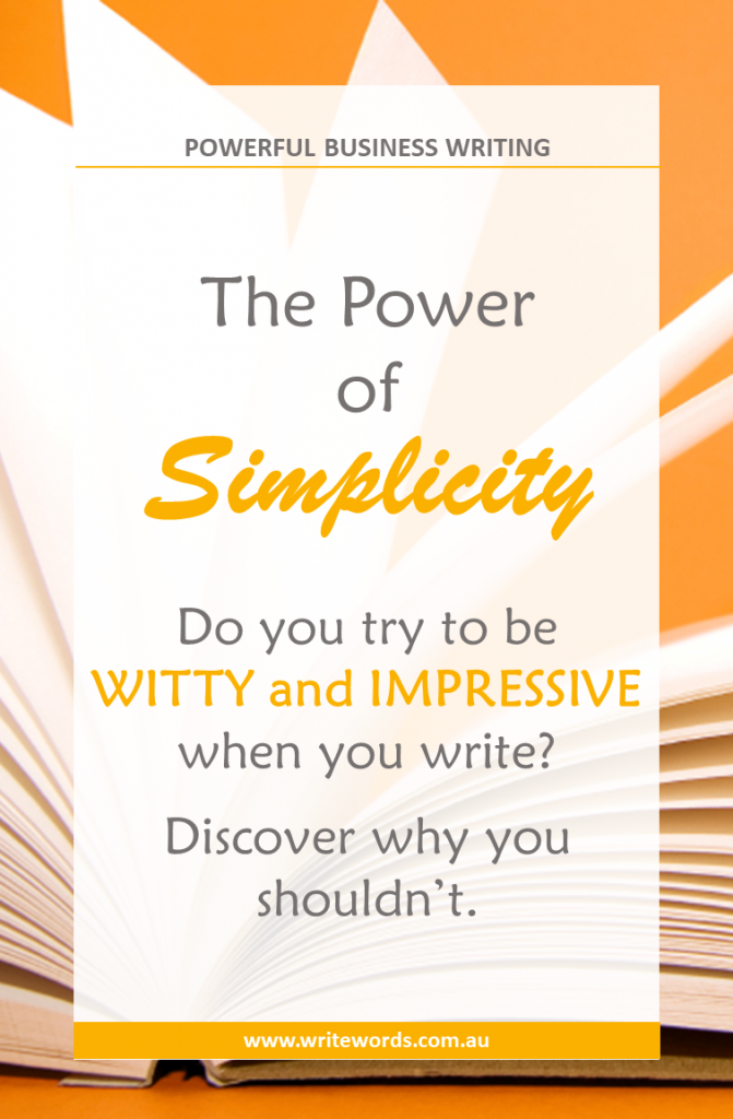 Discover why you should keep it simple when writing for business – and how this can help you stand out from the crowd #KISS #writingtips