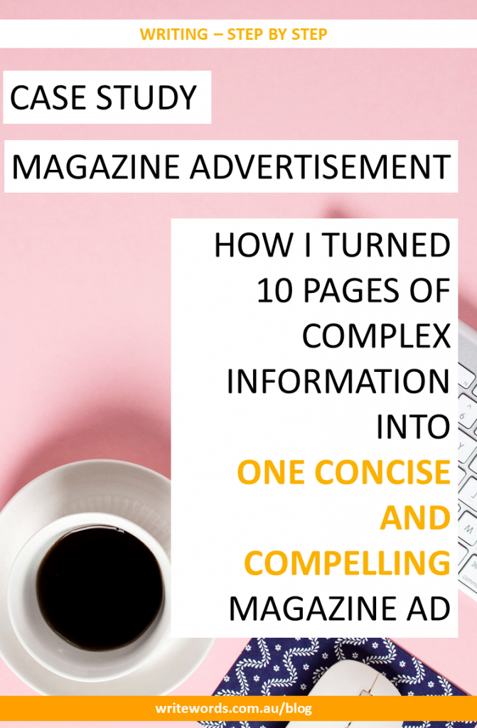 Case study: How I work around complex subject matter and information overload to craft a concise and compelling magazine ad