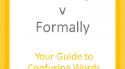 Avoid confusion and use the right word in the right context. #formally #formerly #writewell