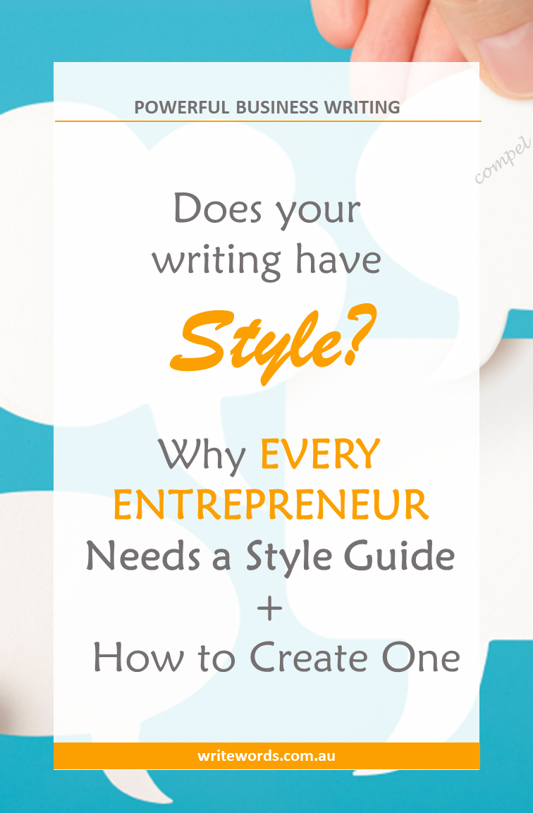 Why every entrepreneur needs a style guide, plus how to create one. #entrepreneur #writing